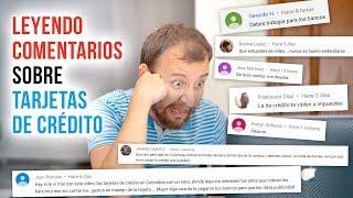 Video: Leyendo Comentarios En Mi Video Sobre Tarjeta De Crédito - ¡La Ignorancia Es Real!