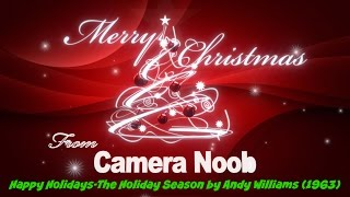 Happy Holidays-It's the Holiday Season by Andy Williams (1963)
