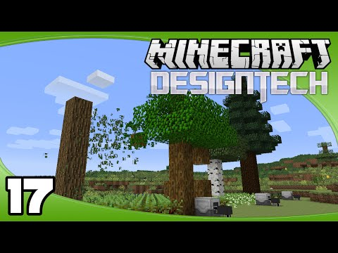 DesignTech - Ep. 17: Automated Tree Farm | Minecraft Custom Modpack Let's Play