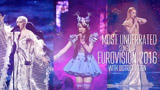 Top 10 Underrated Songs of Eurovision 2016 W/ DistrictVision