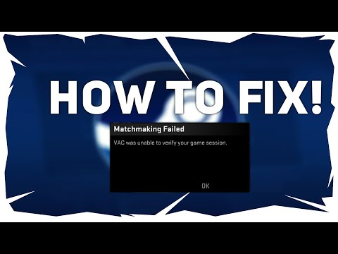 how to fix vac was unable to verify