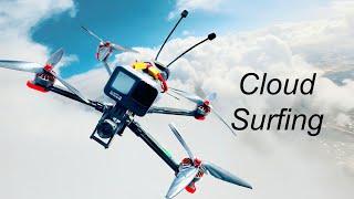 FPV Cloud Surfing