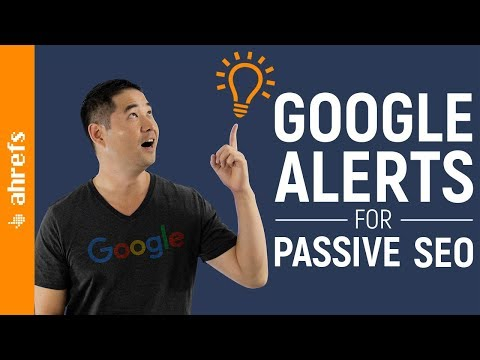 How to Set up Google Alerts for Passive SEO and Marketing