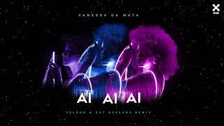 Vanessa Da Mata   Ai Ai Ai (Felguk & Cat Dealers Remix)