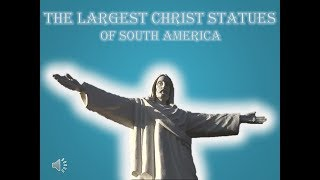 Cristo Blanco and other Christ Statues of South America
