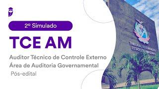 2º Simulado TCE AM – Auditor Técnico de Controle Externo: Correção