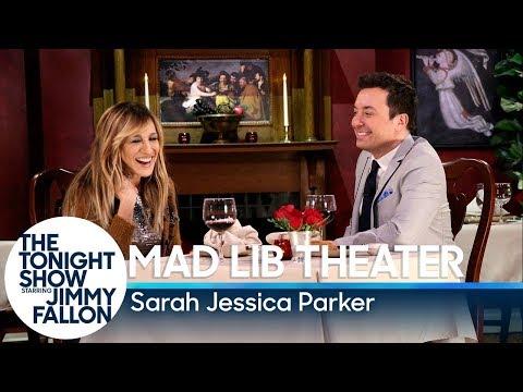 Mad Lib Theater with Sarah Jessica Parker (видео)
