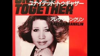 "Aretha Franklin - United Together / Take Me With You - 7"" Japan - 1980"