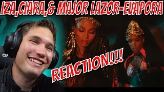 IZA, Ciara And Major Lazer   Evapora REACTION!!!