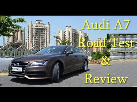 Audi A7 Sportback Road Test And Features Review By Car Blog India