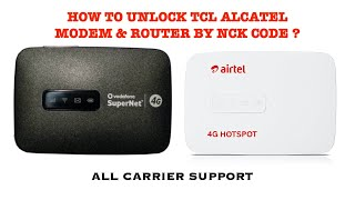 How to Unlock Airtel 4G Hotspot MW40CJ,Vodafone R217 & All TCL Alcatel Modem, Router [Easy Method] ?