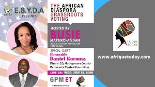 THE AFRICAN DIASPOARA GRASSROTS VOTING WITH DANIEL KOROMA