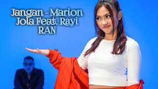 Jangan   Marion Jola Feat Rayi RAN (cover + Lirik)