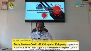 Press Release Covid -19 Kabupaten Ketapang (12 Agustus 2020)