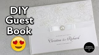 Hardcover Wedding Guest Book Tutorial - DIY Wedding Invitations, Eternal Stationery