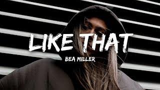 Bea Miller   Like That (Lyrics)