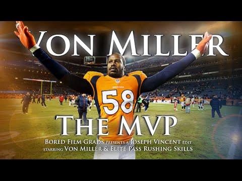 Von Miller – The MVP