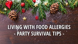 Living with Food Allergies - Party Survival Tips