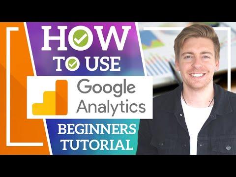 HOW TO USE GOOGLE ANALYTICS | Google Analytics Tutorial for ...