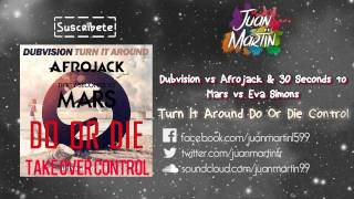 Turn It Around vs Do Or Die vs Take Over Control (Afrojack Mashup) UMF2015