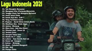 Download Top Lagu Pop Indonesia Terbaru 2021 Hits Pilihan Terbaik+enak Didengar Waktu Kerja MP3 MP4