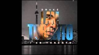 Drake - I Am Toronto *New Single 2011