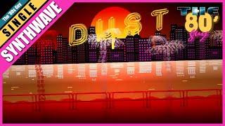 M.O.O.N - Dust (Synthwave)