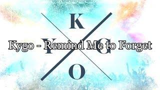 Kygo Ft. Miguel   Remind Me To Forget LYRICS (ENGLISH  SPANISH)