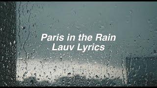 Paris In The Rain || Lauv Lyrics