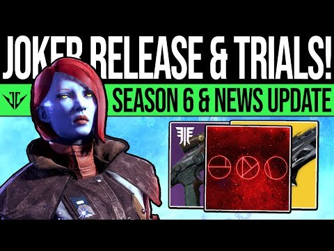 Destiny 2 | JOKERS LAUNCH & TRIALS UPDATE! Season 6 Reveals, Trials Rework, Content Update & More