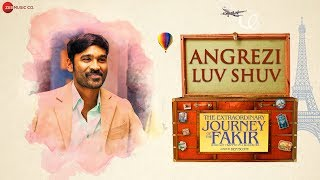 Angrezi Luv Shuv - Official Video Song