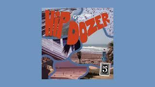 Hip Dozer - Vol. 5 [Full Album]