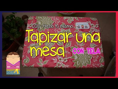 (DIY) Como tapizar una mesa - YouTube