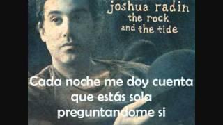 You Got What I Need - Joshua Radin. Traducida al español.wmv