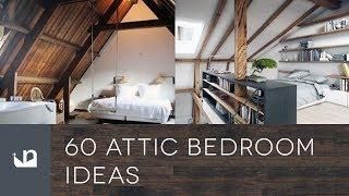 60 Attic Bedroom Ideas
