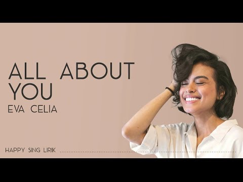 Eva Celia - All About You (Lirik)