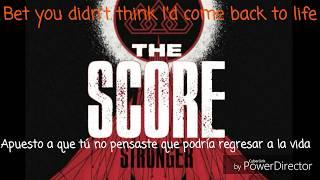 Stronger  The Score Letra En  Español E Ingles