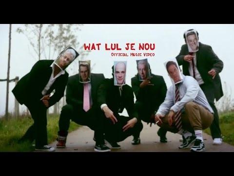 Plaats-Delict - Wat Lul Je Nou  ( Official Video )