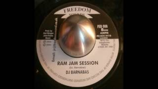 Dj Barnabas - Ram Jam Session (Freedom Sounds)