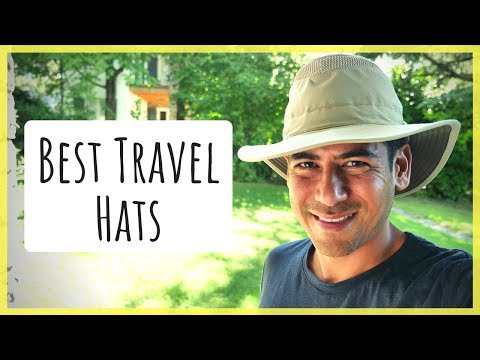 Favorite Travel & Outdoor Hats | Protecting Yourself From the Sun & Keeping Cool