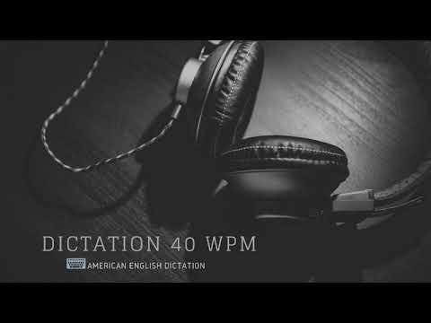 English Dictation at 40 WPM   Typing, Shorthand, Transcription