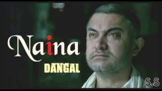 Naina Song - Dangal | Aamir Khan | Arijit Singh | - YouTube