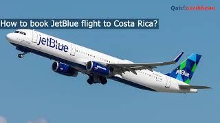 JetBlue Flights to Costa Rica | Book Cheap Jetblue Ticket to Costa Rica | QuickCaribbean