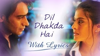 Dil Dhakda Hai (Song With Lyrics) | U Me Aur Hum | Ajay