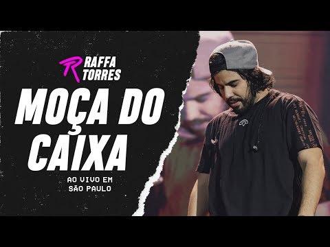 Raffa Torres - Moça do Caixa