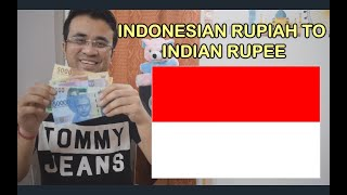 INDONESIAN RUPIAH RATE IN INDIA- INDONESIA CURRENCY IN HINDI - 1 INR TO IDR - INDONESIA MONEY TO INR