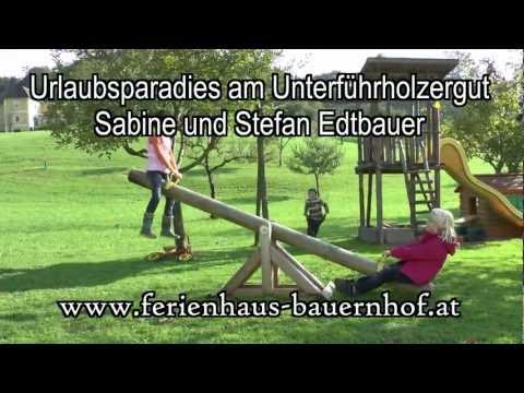 Kindertraumurlaub am Unterführholzergut