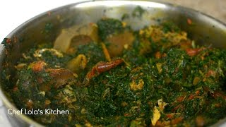 How To Make Nigerian Efo Riro - Nigerian Vegetable Soup