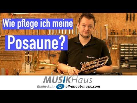 Pflegeanleitung Posaune - Musikhaus Rhein-Ruhr