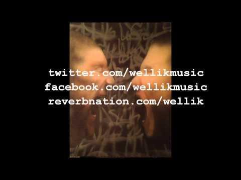 WELLIK- Just Go Away